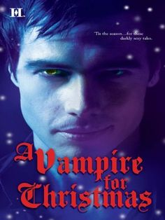 A Vampire for Christmas: includes Monsters Don't Do Christmas  http://www.amazon.com/dp/B005JSRCTA/ref=cm_sw_r_pi_dp_uxwmvb0ZFWD6A