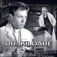 Dr. Kildaire: this is where I fell in love with Richard Chamberlain...even bought his album!