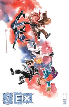 Image Comics Cover of the Day: Sex Dustin Nguyen, Midtown Comics, Image Comics, Bat Family, Comic Covers, Comic Artist, Art Reference, 21st, Drawings