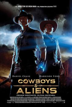 Cowboys vs Aliens A movie with James Bond & Indiana Jones slash Han Solo?  Cowboys?  Aliens?  Can't lose, right?  They could've phoned-in their parts to this stink bomb....sob!