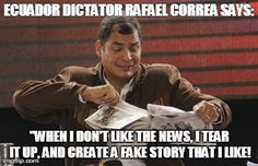Rafael Correa: Hates News, Hates Women's Rights, Hates LGBT, Just a Hater all the way around...