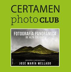 I Certamen Photoclub de Fotografía Panorámica