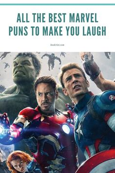 These Marvel puns will make you laugh AND roll your eyes.  puns | comics puns | Marvel puns