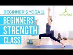 Beginner's Strength Class - Session 11 - Yoga for Beginners Starter Kit