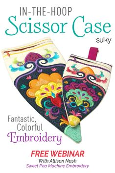 Learn how to make this adorable embroidered In-the-Hoop Scissor Case with Allison Nash of Sweet Pea Machine Embroidery!   This embroidered scissor zipper case is the perfect size to keep any pair of scissors safe & sound in your sewing room.   #sewing #organization #scissors #embroidery