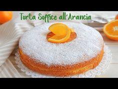 TORTA SOFFICE ALL'ARANCIA Ricetta Facile - Super Easy Orange Cake Recipe - YouTube
