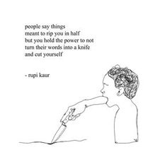their words mean nothing till you give them power and make them so .................................................................. for similar pieces preorder your copy of m&h: rupikaur.com/milkandhoney