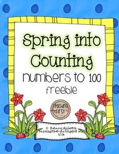 Freebie!! Spring Into Counting: 100s Charts Common Core Aligned