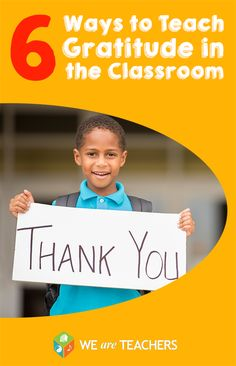 6 Ways to teach gratitude in the classroom.