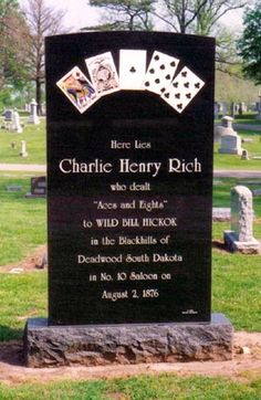 CHARLIE HENRY RICH Deadly dealer (Dealt the Dead Mans Hand, Aces and Eights, to Wild Bill Hickok