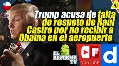Trump mete la cuchara y acusa falta de respeto de Raúl Castro por no rec...