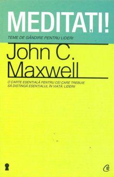 Meditati! John C. #Maxwell