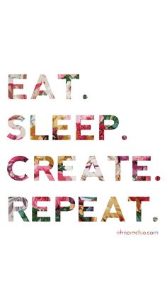 EAT. SLEEP. CREATE. REPEAT :) new little iPhone wallpaper design!