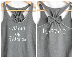 "This will be mine when my sister gets married again Maid of Honor. Love the style of the shirt :) I bet they have these with ""bridesmaid"" or ""bride"""