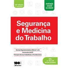 Livro - Segurança e Medicina do Trabalho - 16ª Edição - 2015
