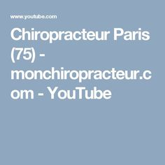 pinterest - chiropracteur paris - youtube