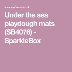 A set of printable playdough mats linked to the ocean. Children can make playdough starfish, bubbles, legs for the octopus, teeth for the shark and more! Under The Sea, Bubbles