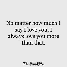 i love you quotes – Love Quotes Ich liebe dich Zitate – Liebeszitate Love You More Quotes, Soulmate Love Quotes, Beautiful Love Quotes, Romantic Love Quotes, Love Yourself Quotes, Love Quotes For Kids, Always Here For You Quotes, Crazy About You Quotes, Being In Love Quotes