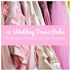 Finding the perfect wedding dress can be challenging, but thankfully you get to make your own rules!   http://bzfd.it/1nxownv
