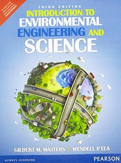 Introduction to Enviromental Engineering Check more at http://www.indian-shopping.in/product/introduction-to-environmental-engineering-and-science/