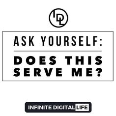 Ask yourself: Does this serve me! If not allow yourself to not pull things into your life!  Double tap if you agree! Tag your friends who need to see this! Follow me  @infinite_digital_life  @infinite_digital_life