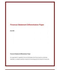 ACC561   ACC 561 (VERSION 4)   Week 1 Financial Statement Differentiation Paper --> http://www.scribd.com/doc/141688591/acc561-acc-561-version-4-week-1-financial-statement-differentiation-paper
