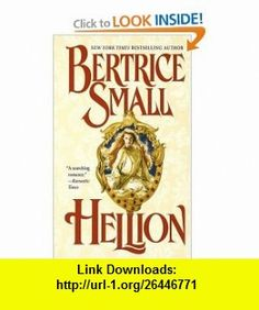Hellion (9780449150382) Bertrice Small , ISBN-10: 0449150380  , ISBN-13: 978-0449150382 ,  , tutorials , pdf , ebook , torrent , downloads , rapidshare , filesonic , hotfile , megaupload , fileserve