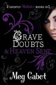 The Mediator: 5 Grave Doubts, 6 Heaven Sent - Meg Cabot