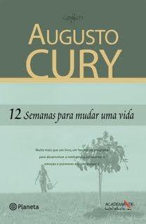 Baixar Bons Livros: 12 Semanas Para Mudar Uma Vida -Augusto Cury