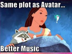 disneyqueen:    didntgrowup:    nononono. Avatar has the same plot as Pocahontas. Not the other way around. yeh com @ me brah    ^^^^^^^^^^^^^