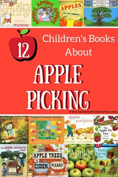 Get kids excited for Fall with these children's books about apple picking! #applebooks #childrensbooksaboutapples #applepickingforkids #appleorchardbooks