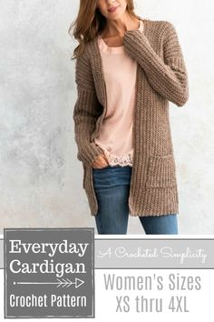 Everyday Cardigan pattern by Jennifer Pionk Crochet Pattern – Everyday Cardigan by A Crocheted Simplicity (includes women's sizes XS thru Related posts:Häkeln Mantel Jacke Oma Platz Mantel weibliche Strickjacke Gilet Crochet, Crochet Shawl, Easy Crochet, Knit Crochet, Crochet Sweaters, Crochet Tops, Diy Crochet Cardigan, Crochet Granny, Crotchet