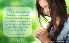 ...1 Peter 3:4 http://www.mwordsandthechristianwoman.com/