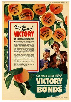 Buy the Fruits of Victory. #vintage #1940s #WW2 #propaganda