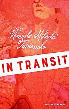 Kirja vieköön!: Hannele Mikaela Taivassalo - In Transit