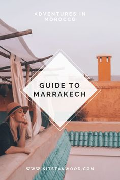 Travel Guide to Marrakech, Morocco | #morocco #moroccotravelguide #marrakech #marrakechtravelguide #travelguide #travel #destinations