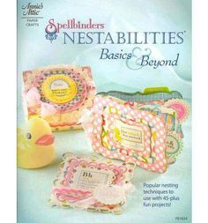Spellbinders Nestabilties, Basics and Beyond is a showcase of stunningly detailed paper craft project sets. Sets include cards, party favors, gift wrap, invitations, package toppers, ornaments and much more! Also included is a helpful chapter focused on techniques used, with an array of options to inspire you to easily create dazzling items for your special moments