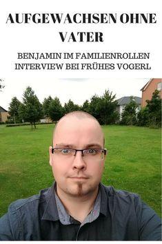 Benjamin hat den eigenen Vater nie kennengelernt: Im Familienrollen-Interview erzählt er, wie sich das auf das eigene Elternsein auswirkt.