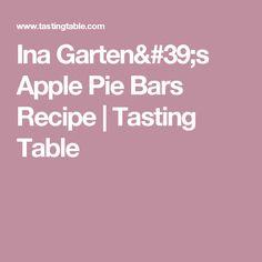 Ina Garten's Apple Pie Bars Recipe | Tasting Table