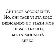 Italian Phrases, Sarcasm Humor, Good Mood, Sentences, Motivational Quotes, 1, Thoughts, Feelings, Funny
