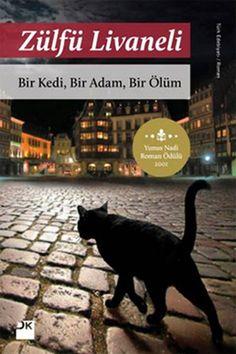 Zülfü Livaneli- Bir Kedi, Bir Adam, Bir Ölüm