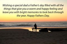 Happy Fathers Day Images: Are you looking Happy Fathers Day Images? If yes, here we are collect beautiful Happy Fathers Day Images 2017 for you. Happy Fathers Day Images, Father's Day Greetings, Wish Quotes, Looking Back, Dads, Memories, Sunset, Feelings, Beach