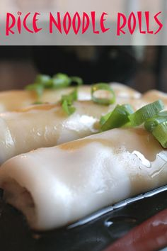 Rice Noodle Rolls. I love these at dim sum!! The shrimp ones are good but the beef are the best. =]