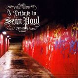 A Tribute to Sean Paul [CD]