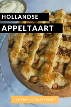 Dutch Recipes, Sweet Recipes, Baking Recipes, Dessert Recipes, Sweet Desserts, Delicious Desserts, Yummy Food, Fruit Pie, Oven Dishes