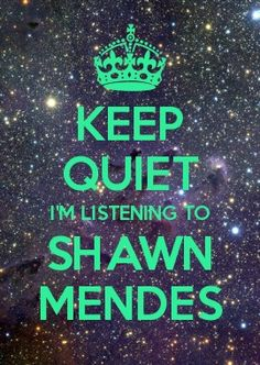 "Made by: @madisonrale7053 ""KEEP QUIET I'M LISTENING TO SHAWN MENDES"""
