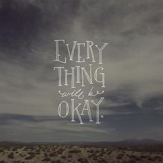 Everything... #Quote ♥