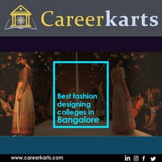 Student Can Find Here List Of Best Fashion Designing Colleges In Bangalore With Addresses Contact Course Fashion Design Cool Style