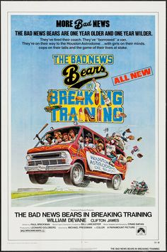The Bad News Bears in Breaking Training (1977) Stars: William Devane, Jackie Earle Haley, Clifton James, Jimmy Baio, 	Chris Barnes, Erin Blunt ~ Director: Michael Pressman