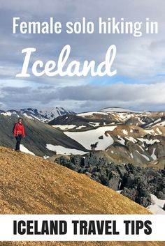 Solo hiking as a female in Iceland - in this blog I tell you all about my adventures and give you tips on how to stay safe!